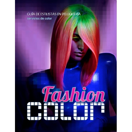 Libro Fashion Color la Guía del colorista VMV Cosmétic Group